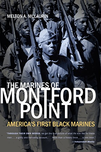 (The Marines of Montford Point: America's First Black Marines )
