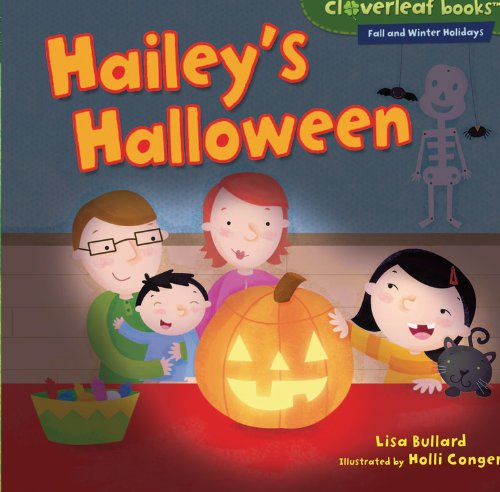 Hailey's Halloween (Cloverleaf Books: Fall and Winter Holidays) (History Of Halloween Trick Or Treating)