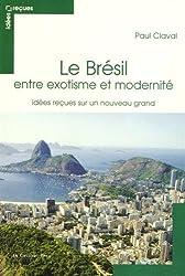 Le Brésil entre exotisme et modernité : Idées reçues sur un nouveau grand