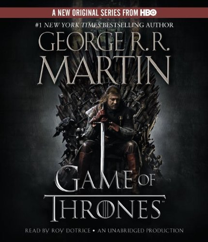By George R.R. Martin: A Game of Thrones: A Song of Ice and Fire: Book One [Audiobook]