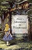 Alice's Adventures in Wonderland, Lewis Carroll, 1616402237
