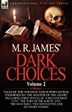 M R James' Dark Choices, M. R. James, 0857064487