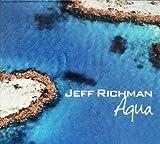Aqua by Richman, Jeff (2008-07-22)
