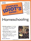 Complete Idiot's Guide to Homeschooling by Marsha Ransom (2001-02-16)