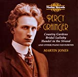 Grainger: Country Gardens & other piano favourites