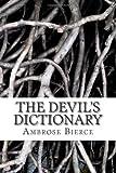 The Devil's Dictionary, Ambrose Bierce, 1495352730