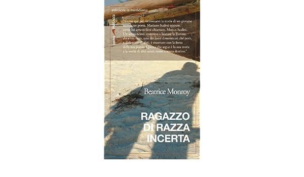 Ragazzo di razza incerta (Italian Edition)