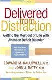 Delivered from Distraction, Edward M. Hallowell and John J. Ratey, 034544230X