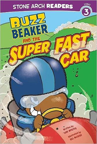 Buzz Beaker and the Super Fast Car (Buzz Beaker Books)