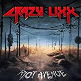 Riot Avenue by Crazy Lixx (2012-07-17)