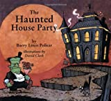 The Haunted House Party, Barry Louis Polisar, 0938663216