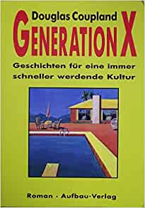generation x tales for an accelerated culture essay Hungarian photographer robert capa used generation x as the title for a photo-essay x: tales for an accelerated culture generation for generation x.