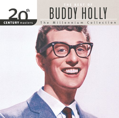 20Th Century Masters  The Millennium Collection  Best Of Buddy Holly