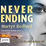 Never Ending   Martyn Bedford