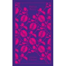 Madame Bovary (A Penguin Classics Hardcover)