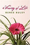 A Versing of Life, Renee Ruley, 0595512399