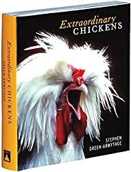 Extraordinary Chickens by Stephen Green-Armytage (2003-04-01)