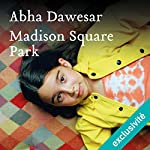 Madison Square Park | Abha Dawesar