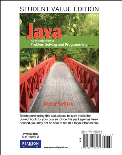 Student Value Edition for Java: An Introduction to Problem Solving and Programming (6th Edition)
