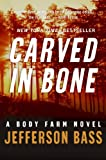 img - for Carved in Bone: A Body Farm Novel book / textbook / text book