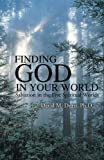 img - for Finding God in Your World book / textbook / text book