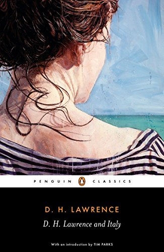 D. H. Lawrence and Italy: Sketches from Etruscan Places, Sea and Sardinia, Twilight in Italy (Penguin (Etruscan Places)