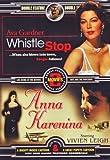 Whistle Stop/Anna Karenina