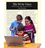 [(The Write Voice: Using Classroom Prompts to Help Students to Find Their Voice and Make Their Writing Come Alive)] [Author: Lisa Donohue] published on (May, 2012)