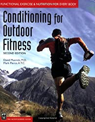 Conditioning for Outdoor Fitness: Functional Exercise and Nutrition for Everyone