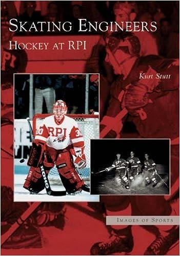 Télécharger des livres en ligne pdf gratuitement Skating Engineers: Hockey at RPI (NY) (Images of Sports) by Kurt Stutt (2005-01-19) en français RTF by Kurt Stutt B01K3L1YL4