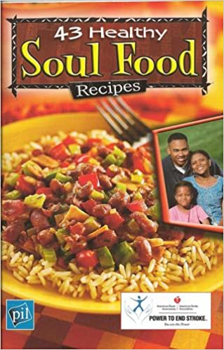 43 healthy soul food recipes volume 1 no 15 american heart 43 healthy soul food recipes volume 1 no 15 american heart association karen straus amazon books forumfinder Image collections