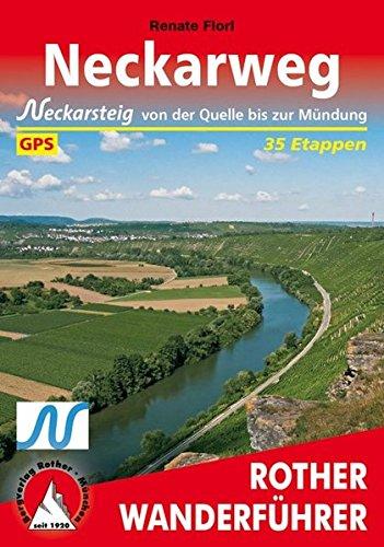 Neckarweg: Mit Neckarsteig - von der Quelle bis zur Mündung. 35 Etappen. Mit GPS-Daten. (Rother Wanderführer)