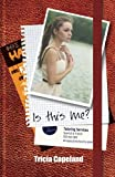 img - for Is This Me? (Being Me) (Volume 1) book / textbook / text book