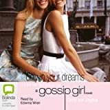 Only in Your Dreams: Gossip Girl, Book 9