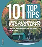 101 Top Tips for Digital Landscape Photography, Heilman Carl, 1781579962
