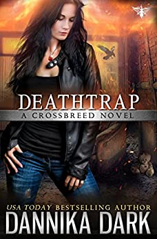 Deathtrap (Crossbreed Series Book 3) by [Dark, Dannika]