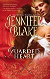 Guarded Heart, Jennifer Blake, 0778324540