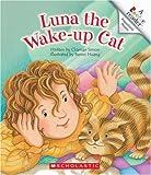 Luna the Wake-Up Cat, Charnan Simon, 0531120872