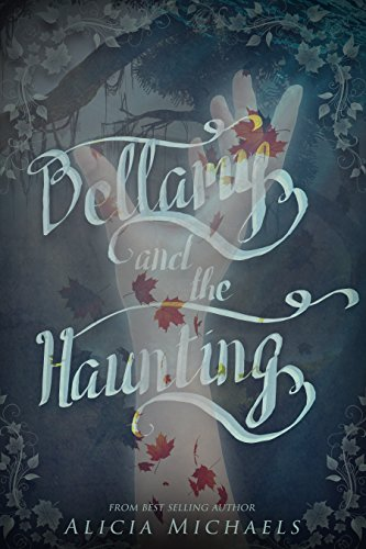 Bellamy and the Haunting (Bellamy and the Brute Book 2) (Haunting Beauty)