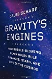 Gravity's Engines, Caleb Scharf, 0374114129