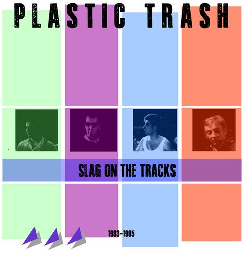 Slag on the Tracks 1983-85 (Slag Art)