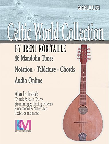 Celtic World Collection - Mandolin: 46 Tunes for Mandolin (Celtic World Collection Series)