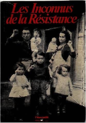 Lire en ligne Les Inconnus de la Résistance epub, pdf