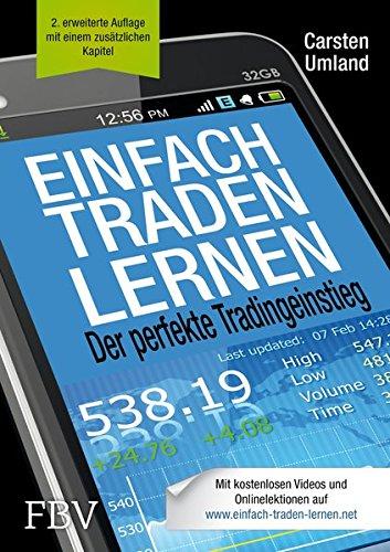 Einfach traden lernen: Der perfekte Tradingeinstieg Gebundenes Buch – 14. November 2014 Carsten Umland FinanzBuch Verlag 3898798623 Aktie