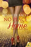 No Place Like Home (The Coming Home Series)