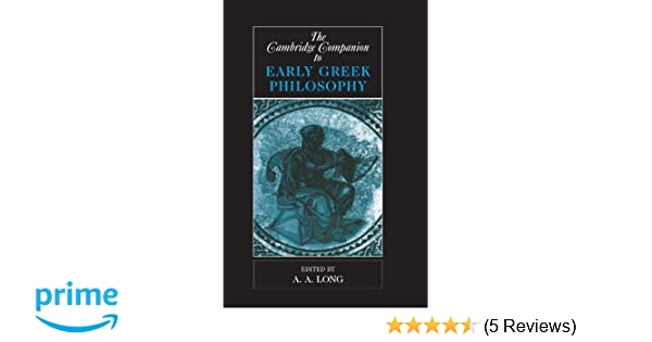 Amazon the cambridge companion to early greek philosophy amazon the cambridge companion to early greek philosophy cambridge companions to philosophy 9780521446679 a a long books fandeluxe Image collections
