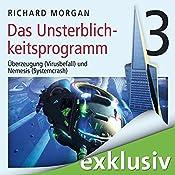 Kovacs 3: Das Unsterblichkeitsprogramm III | Richard Morgan