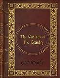 Edith Wharton: The Custom of the Country