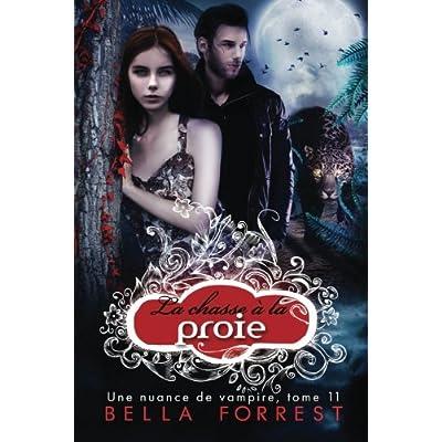 Une nuance de vampire 11: La chasse à la proie (Volume 11) (French Edition)