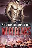 Werebear: Secrets of the Werebears 5 - Werebear Shifter Romance (Werebear, Werebears, Romance, Werebear Romance, Werebear Shifter Romance, Bear Shifter, Bear Shifter Romance)